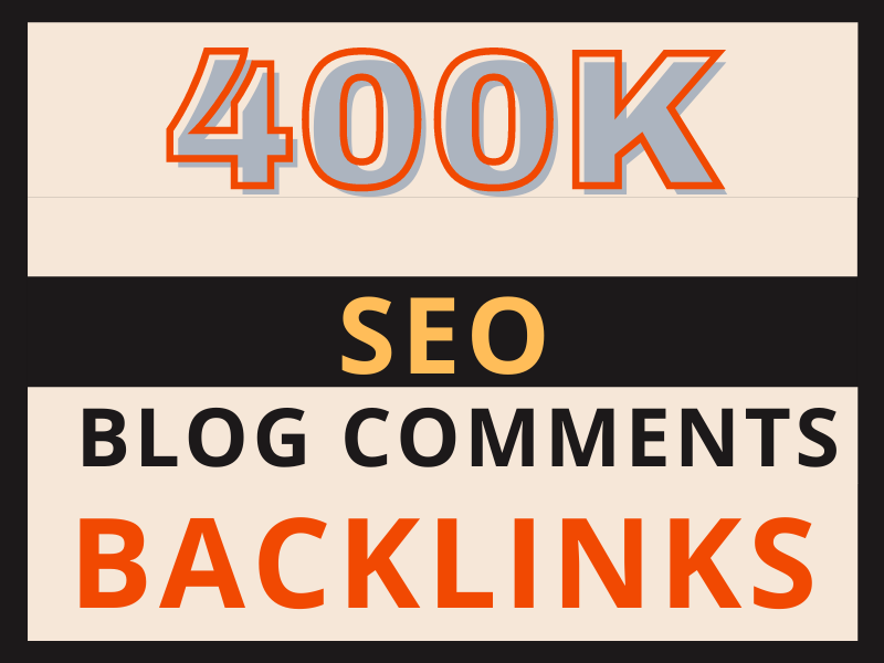 400k GSA blog comments high quality backlinks for SEO