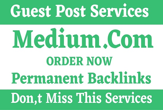 Write And Publish DA96+ Guest Post On Medium. com
