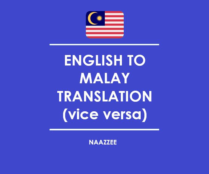 English to Malay Translation vice versa