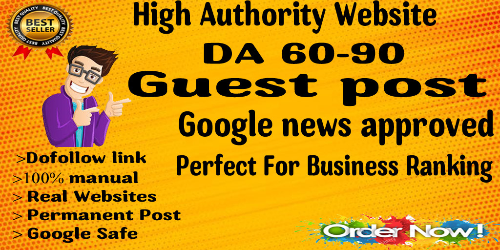 I will Write & publish A guest post on google news site permanent dofollow link
