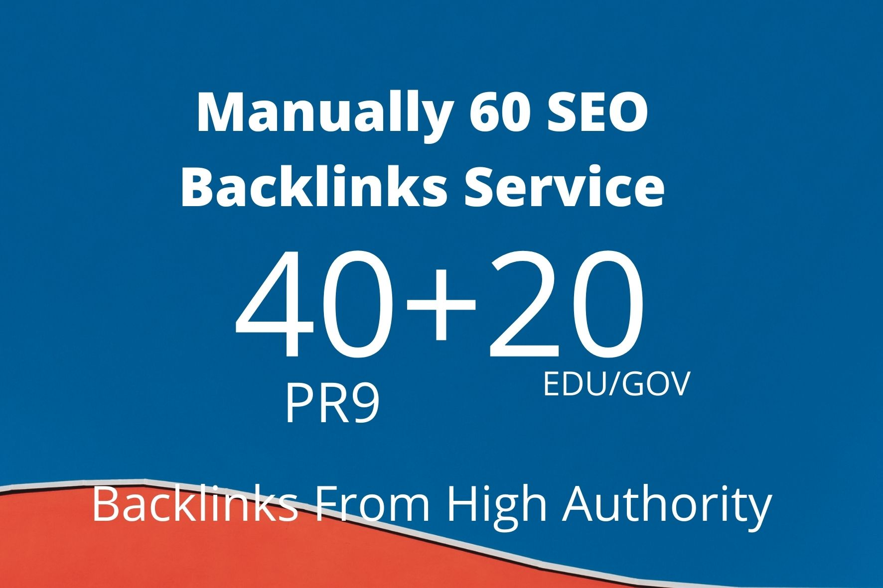Manually 40pr9& 20Edu/Gov SEO Backlinks