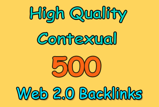 do 500 dofollow web 2 0 contextual blog post SEO backlinks