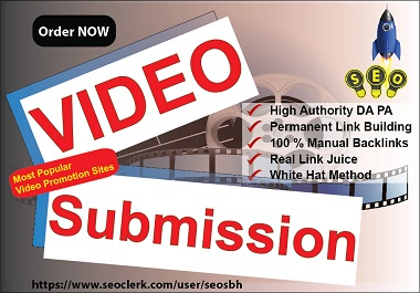 Do 10 Video Submission at Most Popular High Authority sites Manual Do Follow Permanent BackLinks