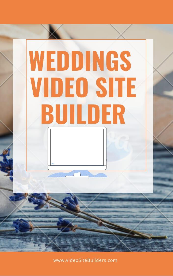 Weddings Video Site Builder software