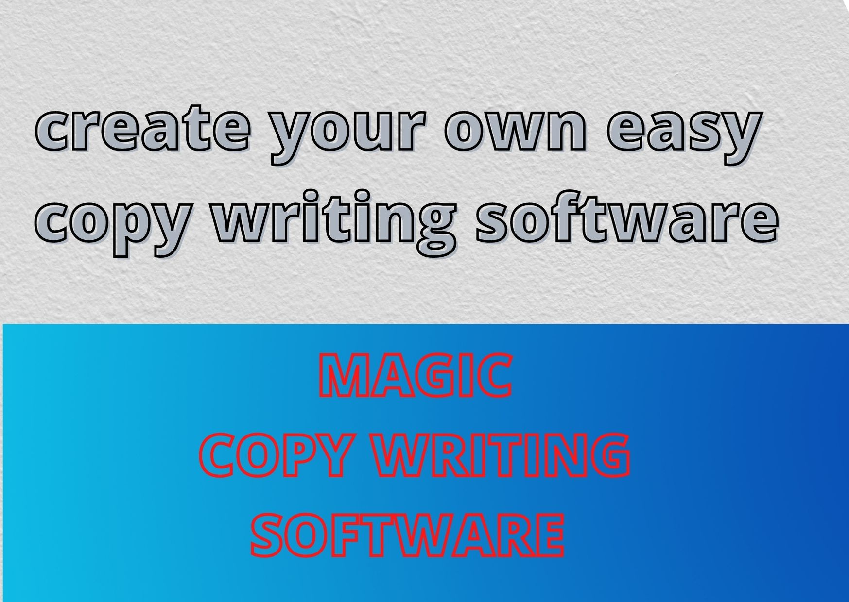 Create Your Own Magic copy Writing E-Book