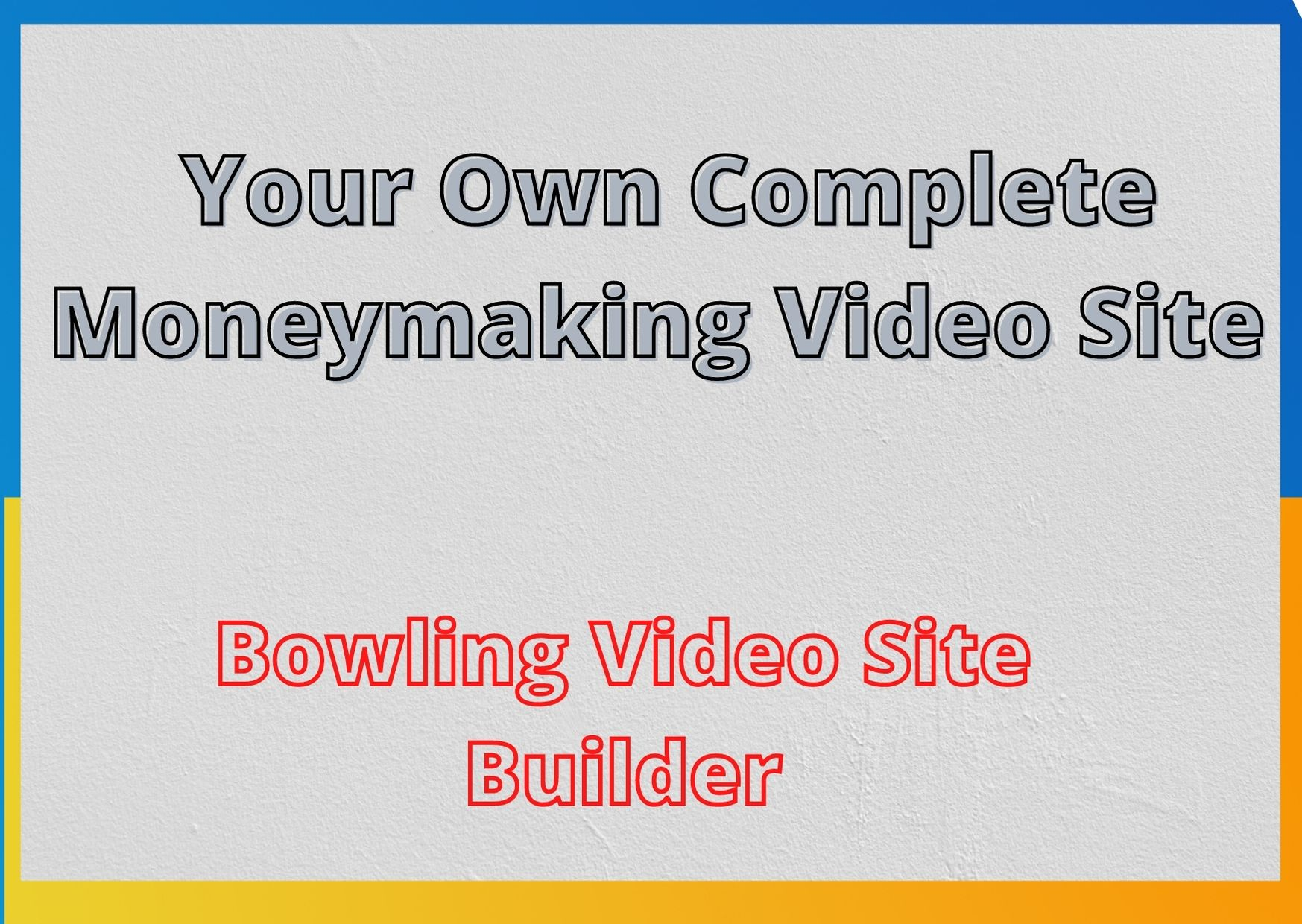 Create Your Own Complete Moneymaking Video Site software