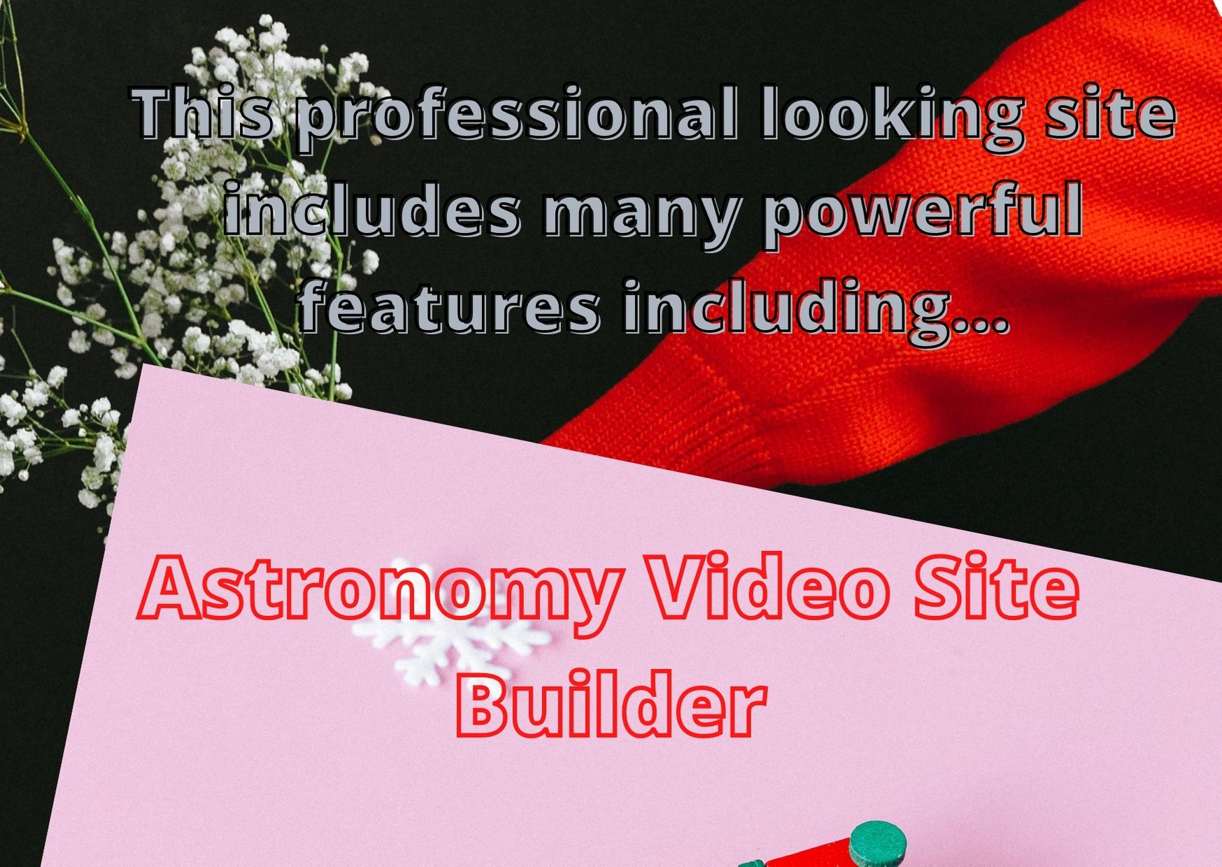 This professional looking site Astronomy Video Site Builder