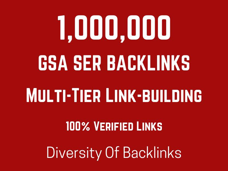 1,000,000 Multi-Tier GSA SER backlink for boost ranking