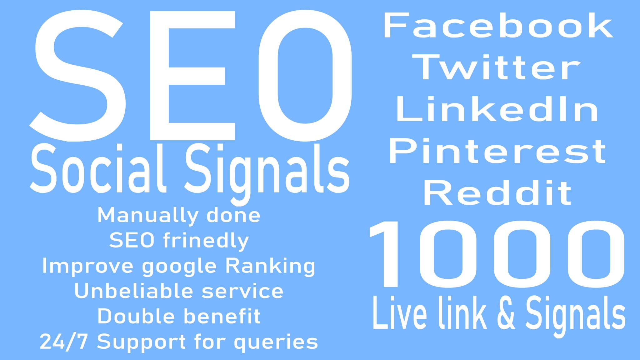 do 1000 Social Signals live link and signals to change your Google Ranking guaranteedly