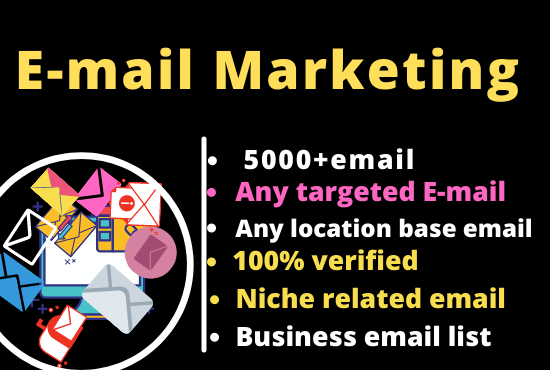 I will collect any niche targeted active email list for your business.