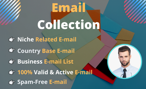 I will collect an active & niche targeted email list worldwide