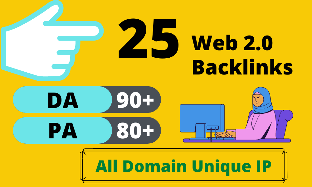 I will Create Manual 25+ High DA Web 2.0 Backlinks with niche related articles and indexing