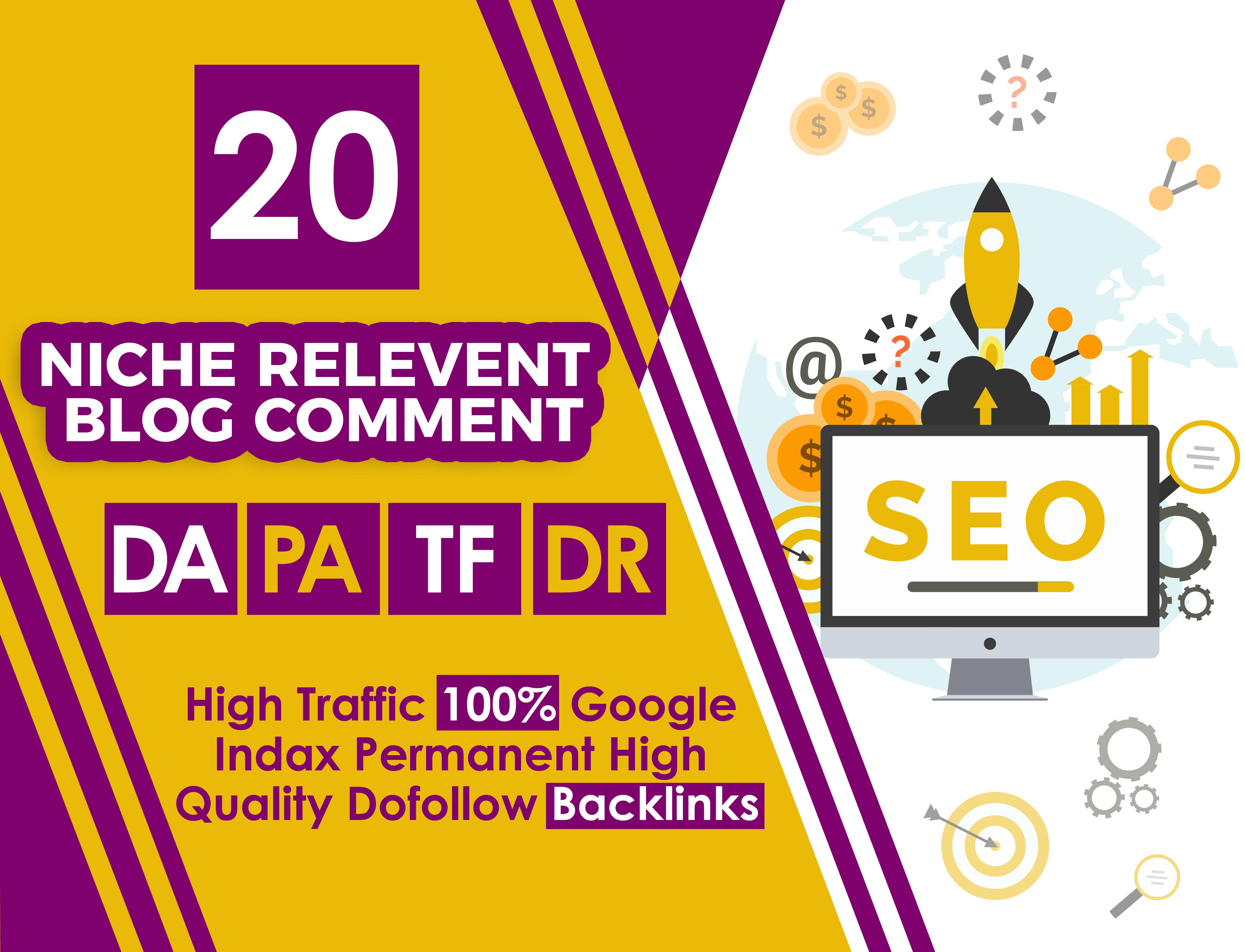 I Will Provide 20 Niche Relevent Blog Comments High DA PA