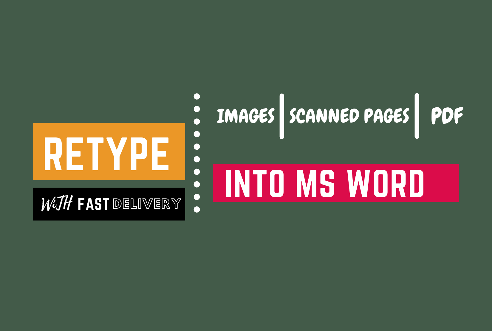I will retype or typing scanned imagesa and pdf into word within 24 hrs