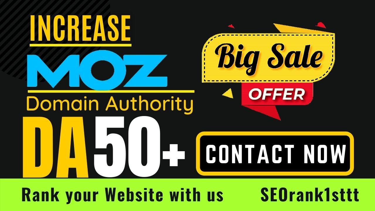 I will increase domain authority increase MOZ DA 50 plus guaranteed