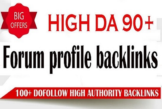 I will create 100 high da do follow forum profile backlinks