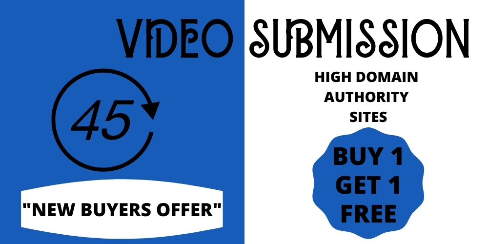 I will manually upload or share video to top 45 video submission sites