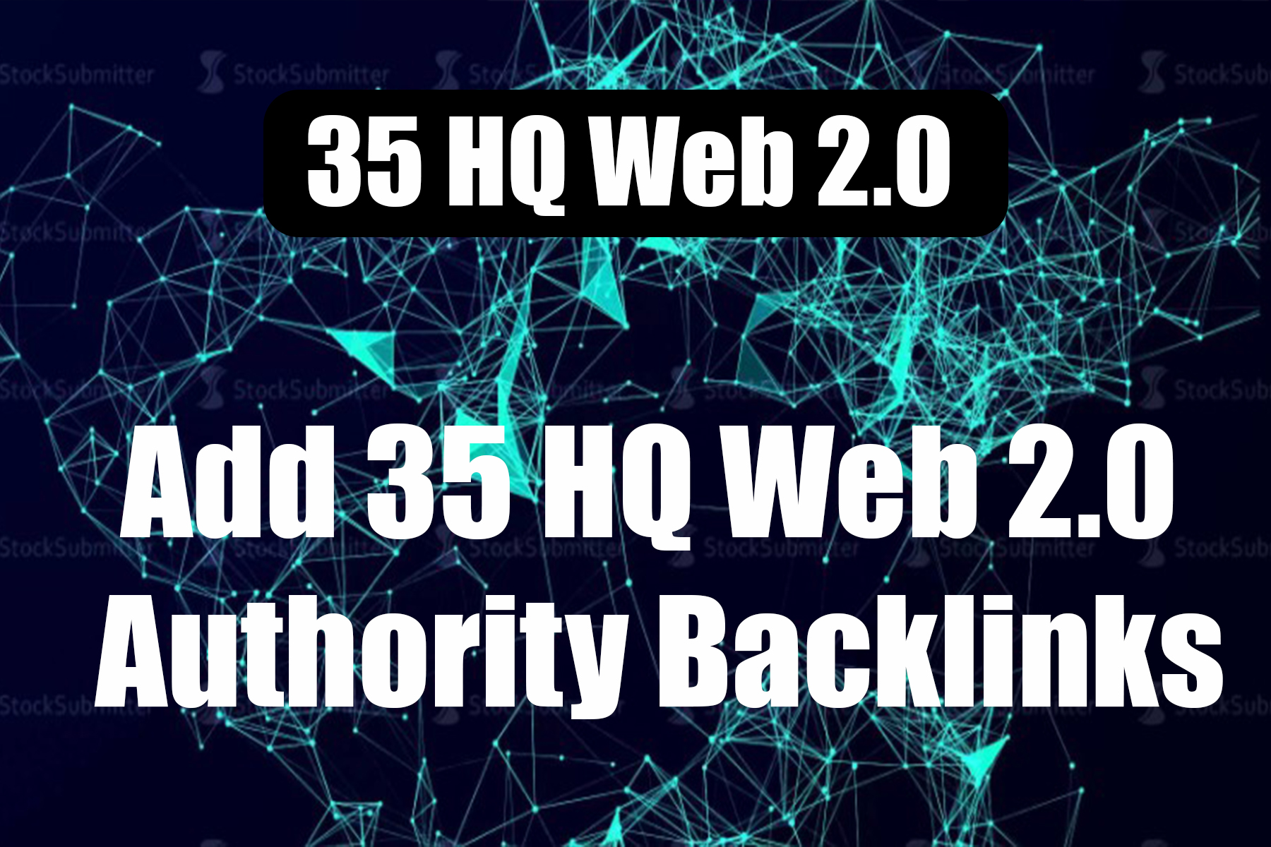 Add 35 HQ Web 2.0 Authority high quality Backlinks