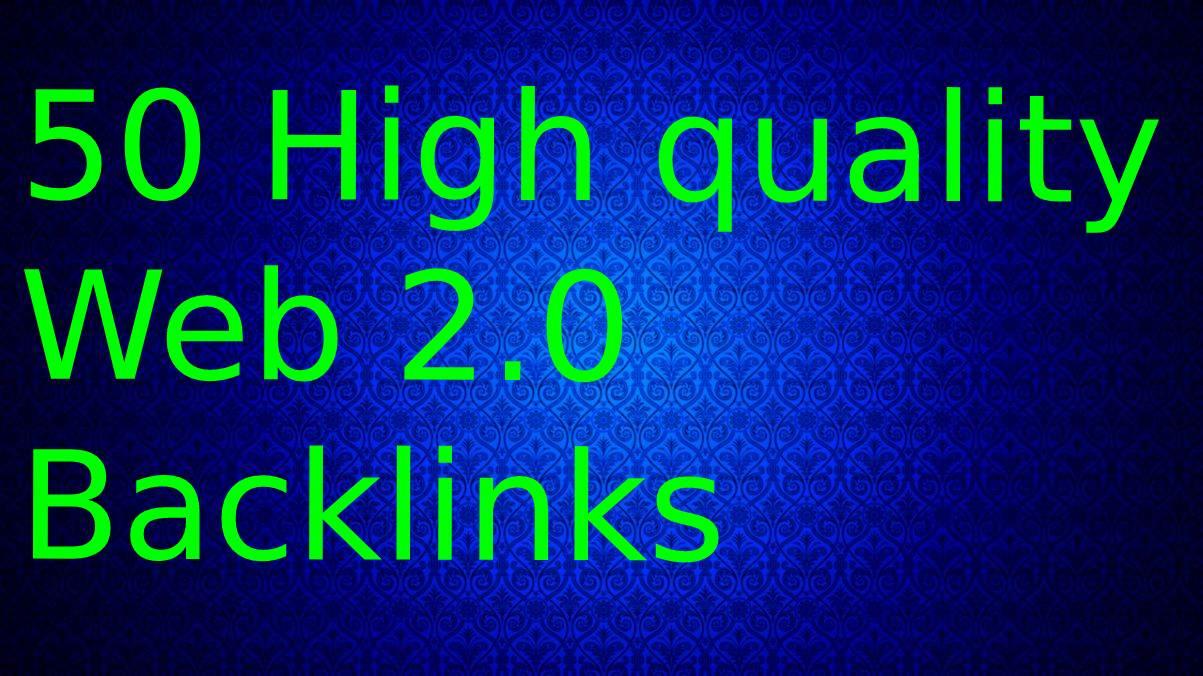 I will make 50 High DA PA Dofollow Web2.0 Backlinks For Website Ranking