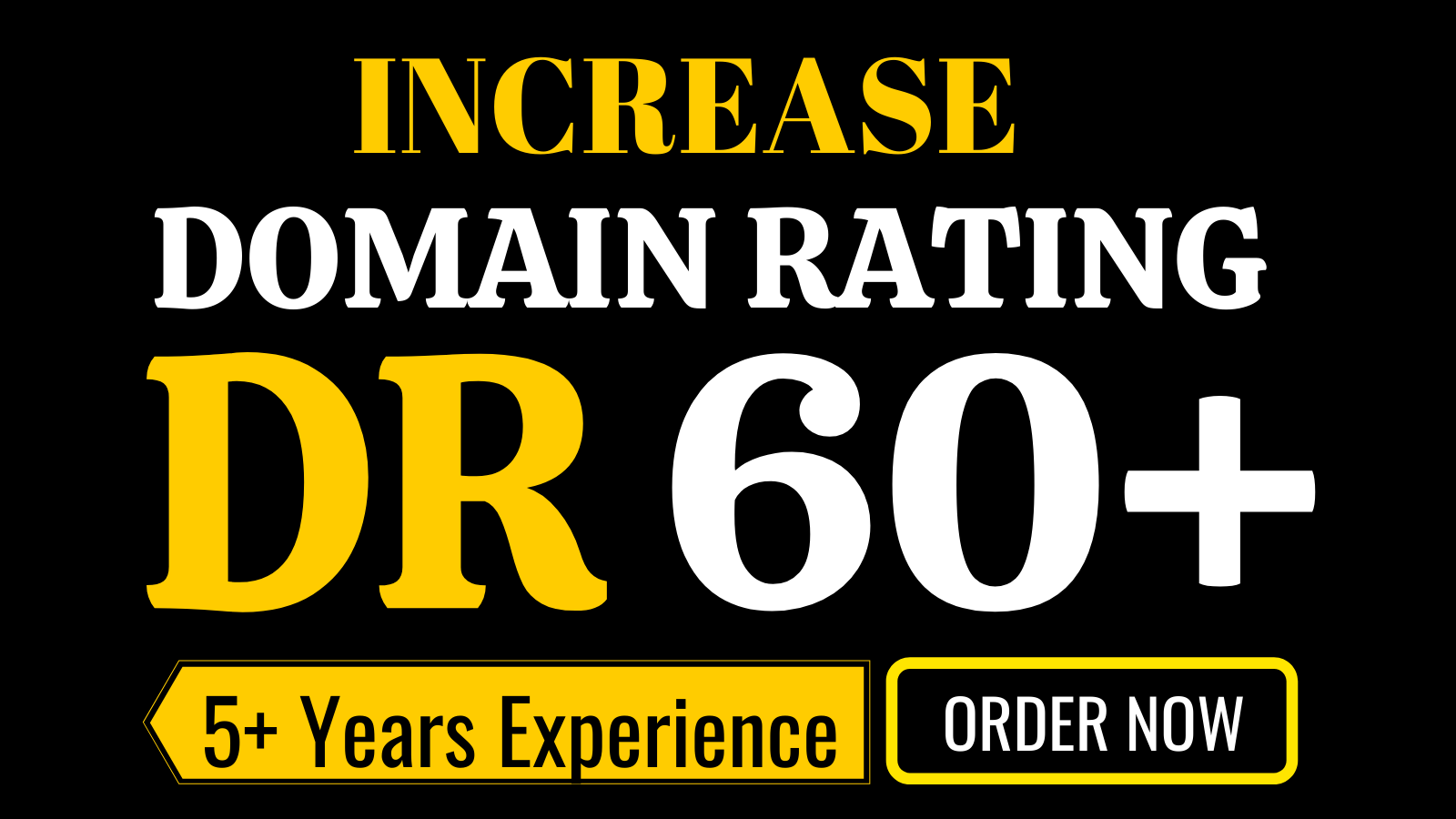 Increase dr ahrefs domain rating 60 plus