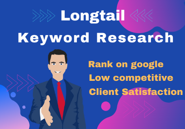 do excellent SEO longtail keyword research to rank your site fast