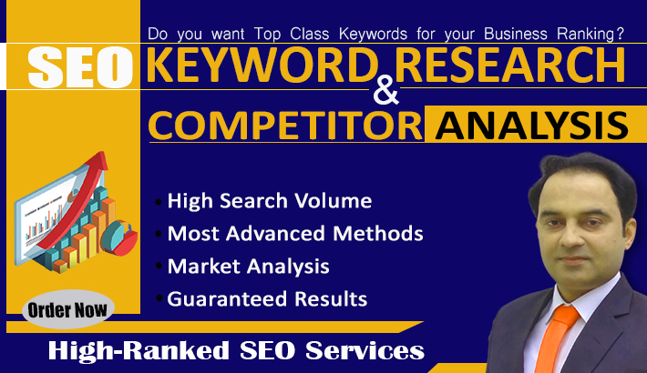I will do Advanced SEO Keyword Research and comprehensive Competitor Analysis