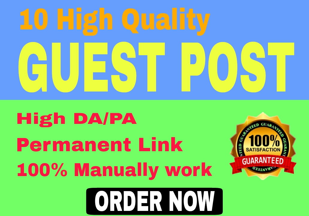 10 HQ Guest Post SEO Backlink with Dofollow links DA 20 & 80 site