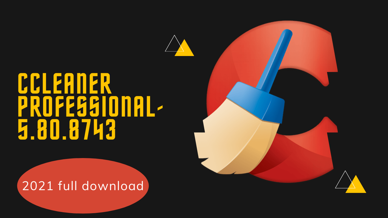 CCleaner Professional 5 new and updated version for Windows