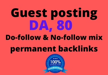 I publish 5 Guest posts backlinks On high Quality DA Site for permanent