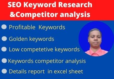 I will provide profitable keyword or premium keyword analysis & competitor research for your website