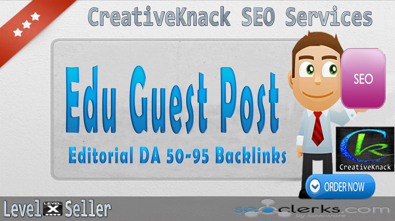 Edu Guest Post Editorial DA 50-95 Links From High Lev...