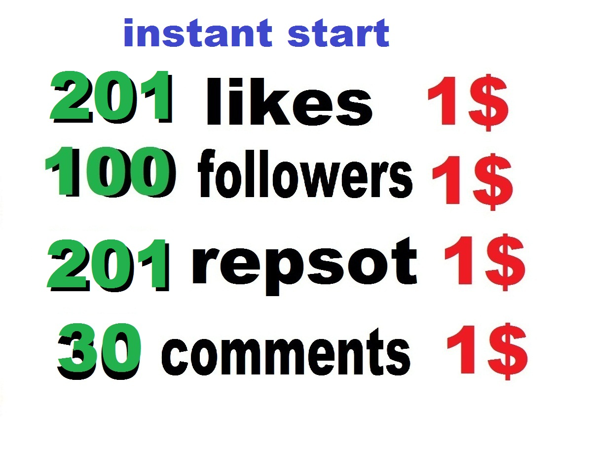 instant  201 likes or repost of 100 followers or 25k usa plays