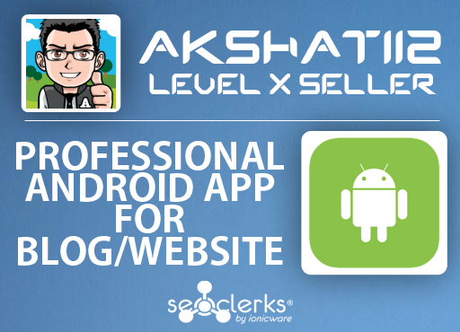 Create a Professional Android Mobile App for Your Blo...