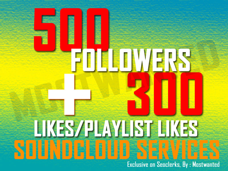 SOUNDCLOUD 500++ FOLLOWERS AND 300++ LIKES