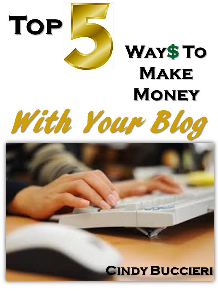 Top 5 Ways to Make Money with Your Blog