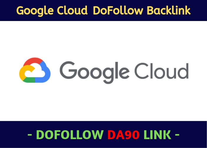 Write And Create A Google Cloud DA 90 Backlink