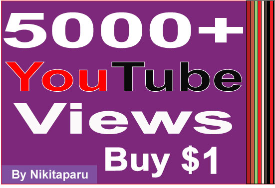 Super Fast HQ 5000+ Bonus Good retention YouTube Views