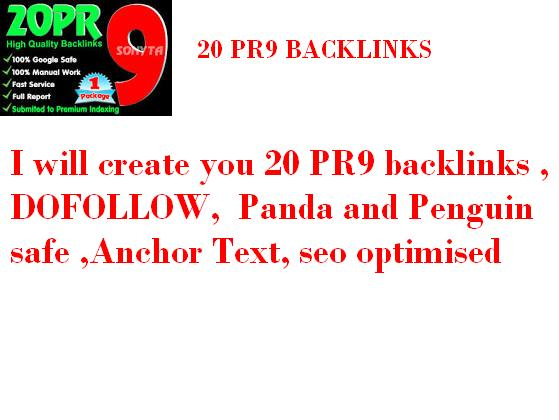 create you 30 PR9 backlinks,  DOFOLLOW,  Panda and Penguin safe,  Anchor Text,  seo optimised
