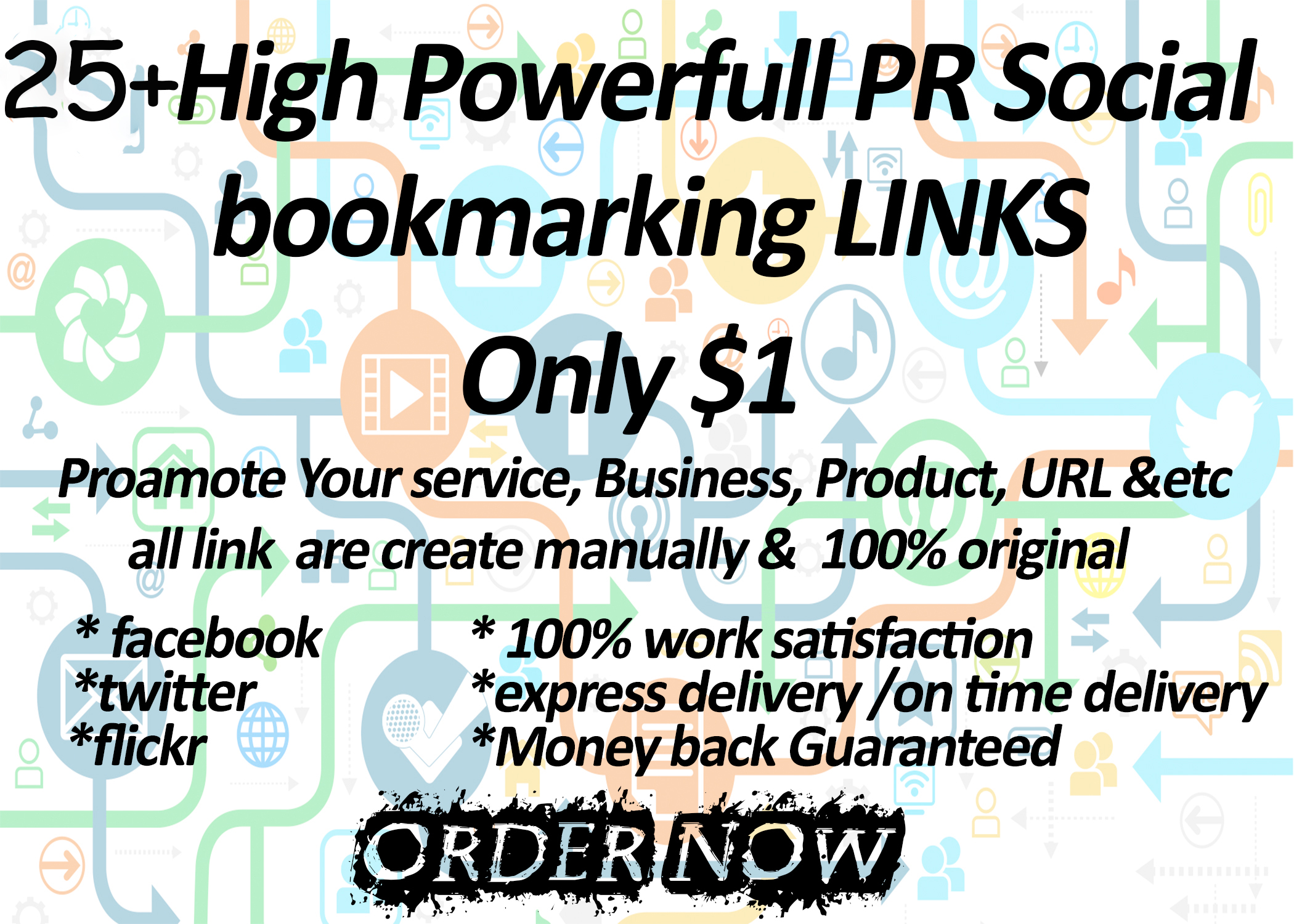 I give you 25+ High Powerfull PR Social bookmarking L...