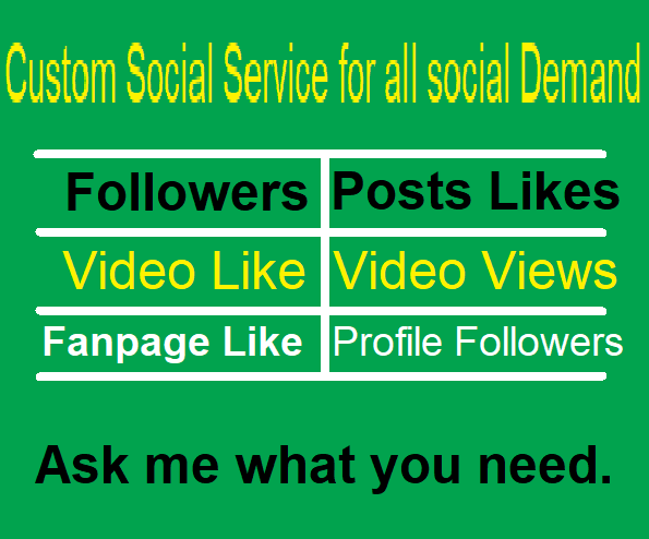 Custom Social Service for your any social demand