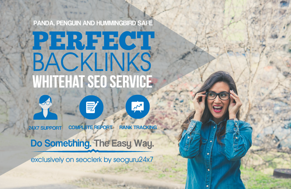 PERFECT BACKLINKS - 30 Days Whitehat AUTHORITY Link Building Service