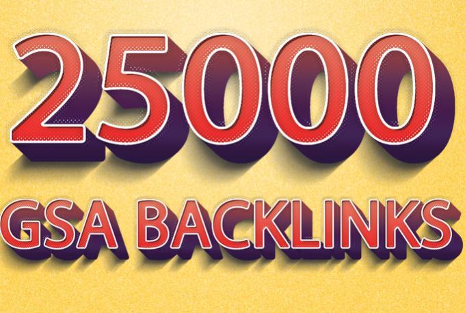 I will create 25000 GSA Ser backlinks for Google ranking