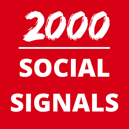 cheapest 2000 Perfect social signals for your website