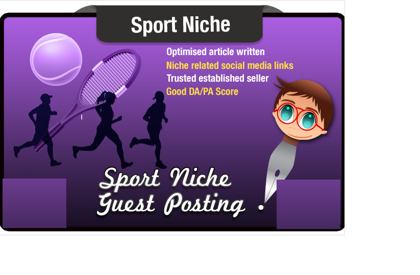 write and Guest Post an SEO optimized Sports Related ...