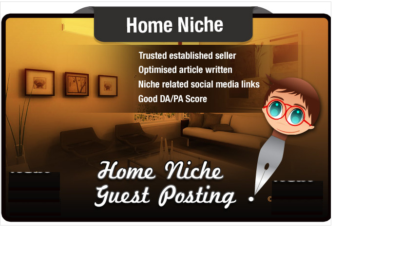 write and Guest Post a HOME niche Article on a High Q...