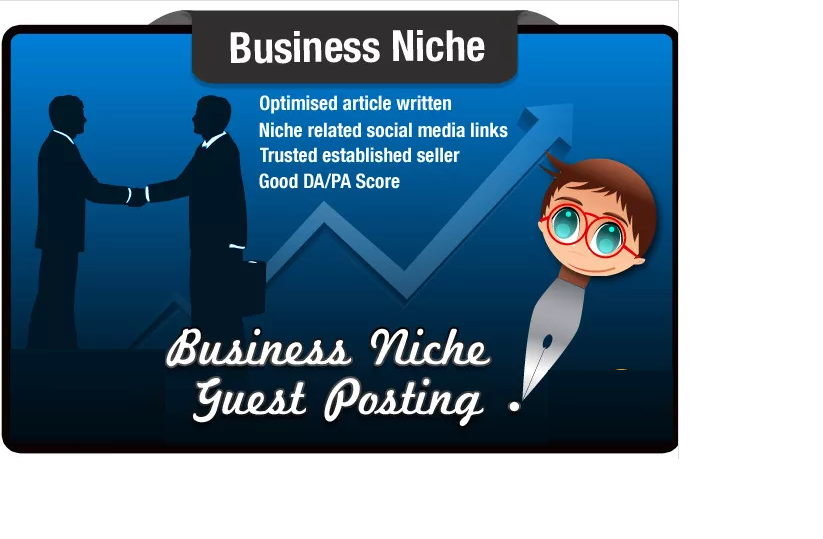 write and Guest Post a Business Niche SEO Optimised A...