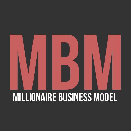 Millionaire Business Model  Start By Earning 1 Million Dollar