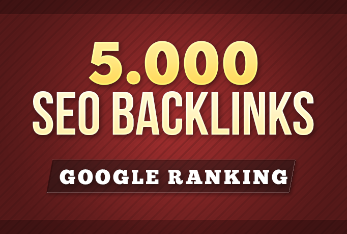 5000 SEO Backlinks For Page 1 Google Ranking