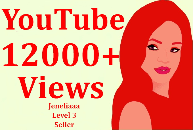 ADD 12000 to 13000 YouTube Views For Increse Your Social Media Ranking