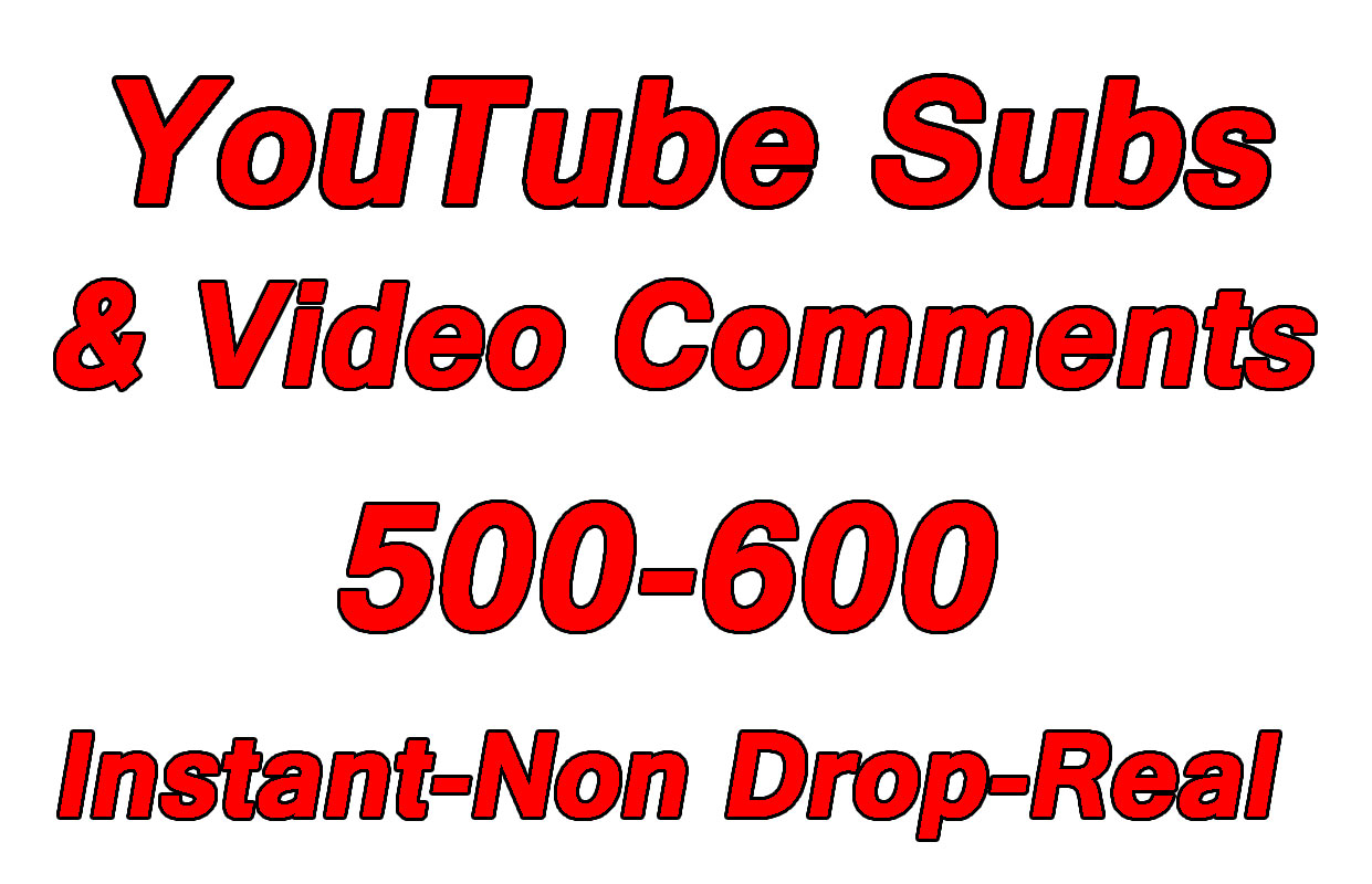 Safe 500+ YouTube Subscribers or 100 YouTube Video Comments with Choice Extra service for 50,100, 200, 300, 400, 500, 1000, 2000 Subscribers and comments